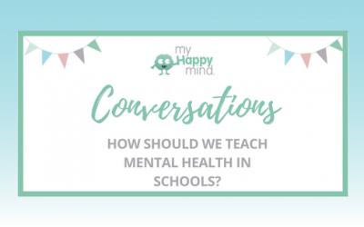 How should we teach mental health in schools?