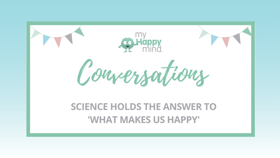 What does it take to be happy? Science has the answer!