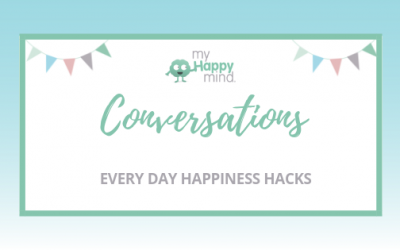 Happiness Hacks – everyday hacks for boosting your happiness
