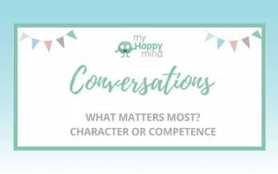 What matters most in building self esteem, competence or character?