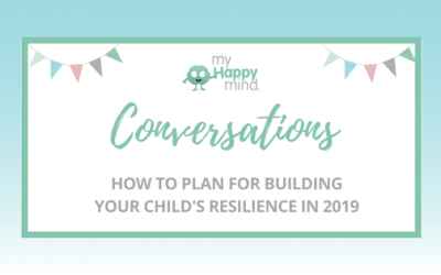 How to build your child's resilience in 2019